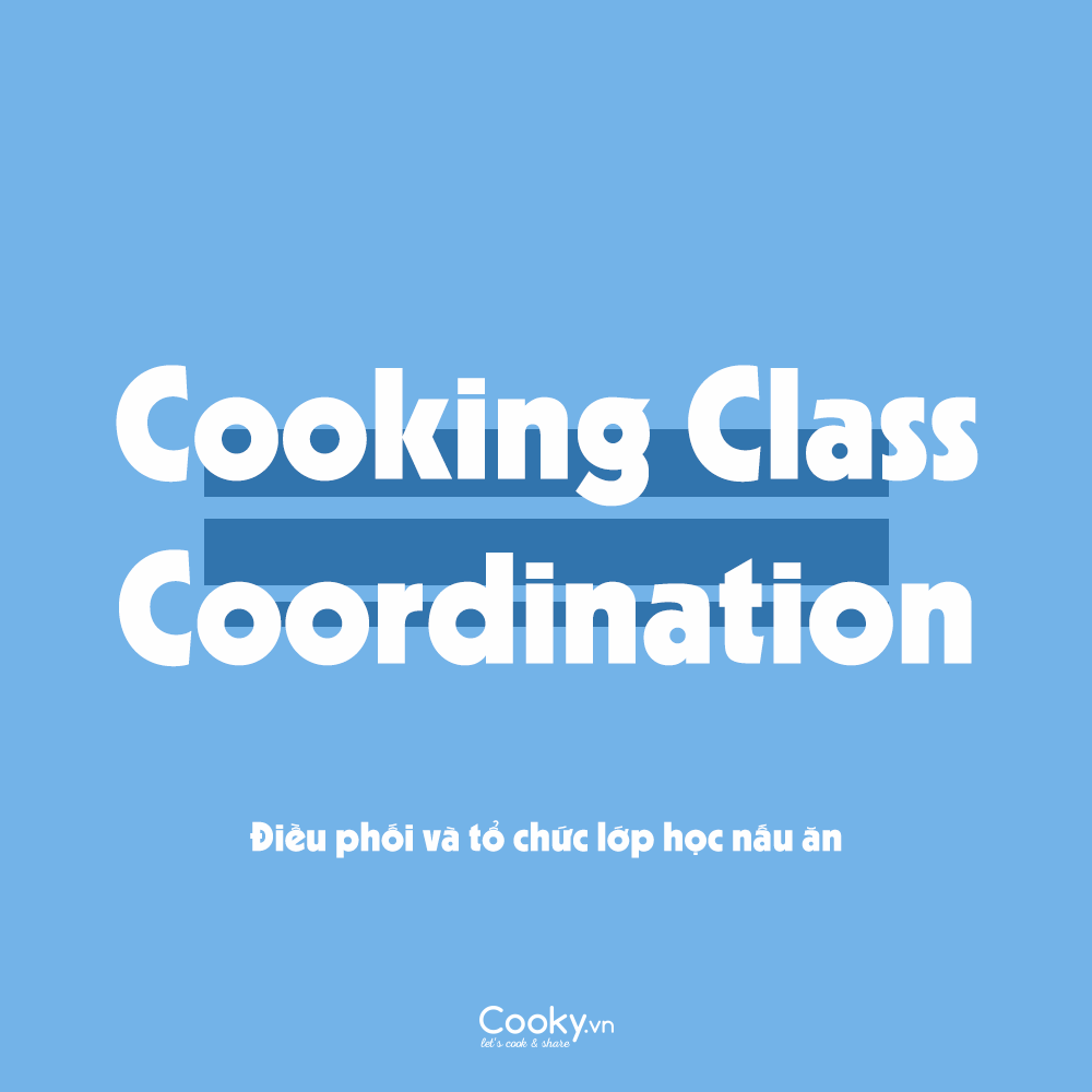 Coordination - Cooking Class