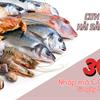 Đắm chìm trong tuần lễ giảm giá shock tận 30% với cơn lốc hải sản sạch dành cho tín đồ hải sản