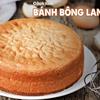 Cách Làm Bánh Bông Lan Mềm Mịn Xốp Như Mây Tại Nhà