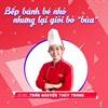 Bật mí một trong những bếp bánh được yêu thích nhất của Cooky-Thùy Trang