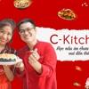 C-Kitchen - nơi mang đến trải nghiệm bếp núc chân thật hiện thực hoá niềm đam mê ẩm thực của bạn