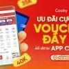 [Hà Nội] Voucher Đầy Ví - Ưu Đãi Cực Hot Khi Đặt Hàng Tại App Cooky