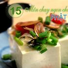 Top 15 món chay ngon cho ngày Lễ Phật Đản