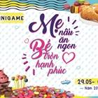 """Cuộc thi """"MẸ NẤU ĂN NGON - BÉ TRÒN HẠNH PHÚC"""""""