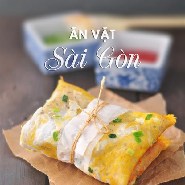Món ăn vặt đặc trưng Sài Gòn