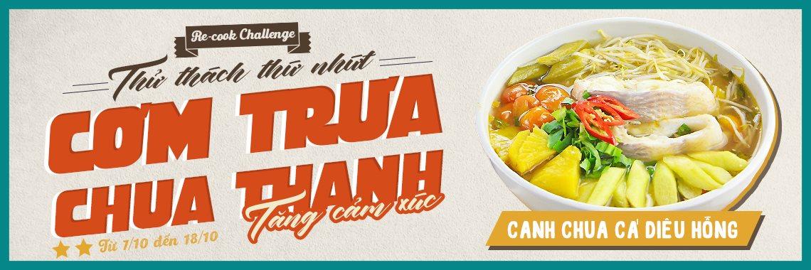 Challenge 1: CƠM TRƯA CHUA THANH - TĂNG CẢM XÚC