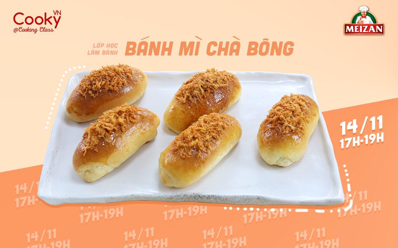 Lớp Học Làm Bánh: Bánh Mì Chà Bông