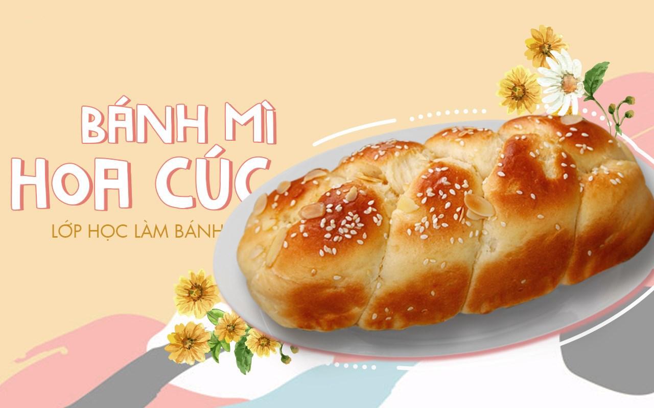 Lớp Học Làm Bánh: Bánh Mì Hoa Cúc