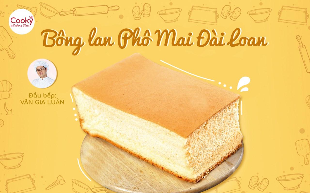 Lớp Bánh Bông Lan Phô Mai Đài Loan