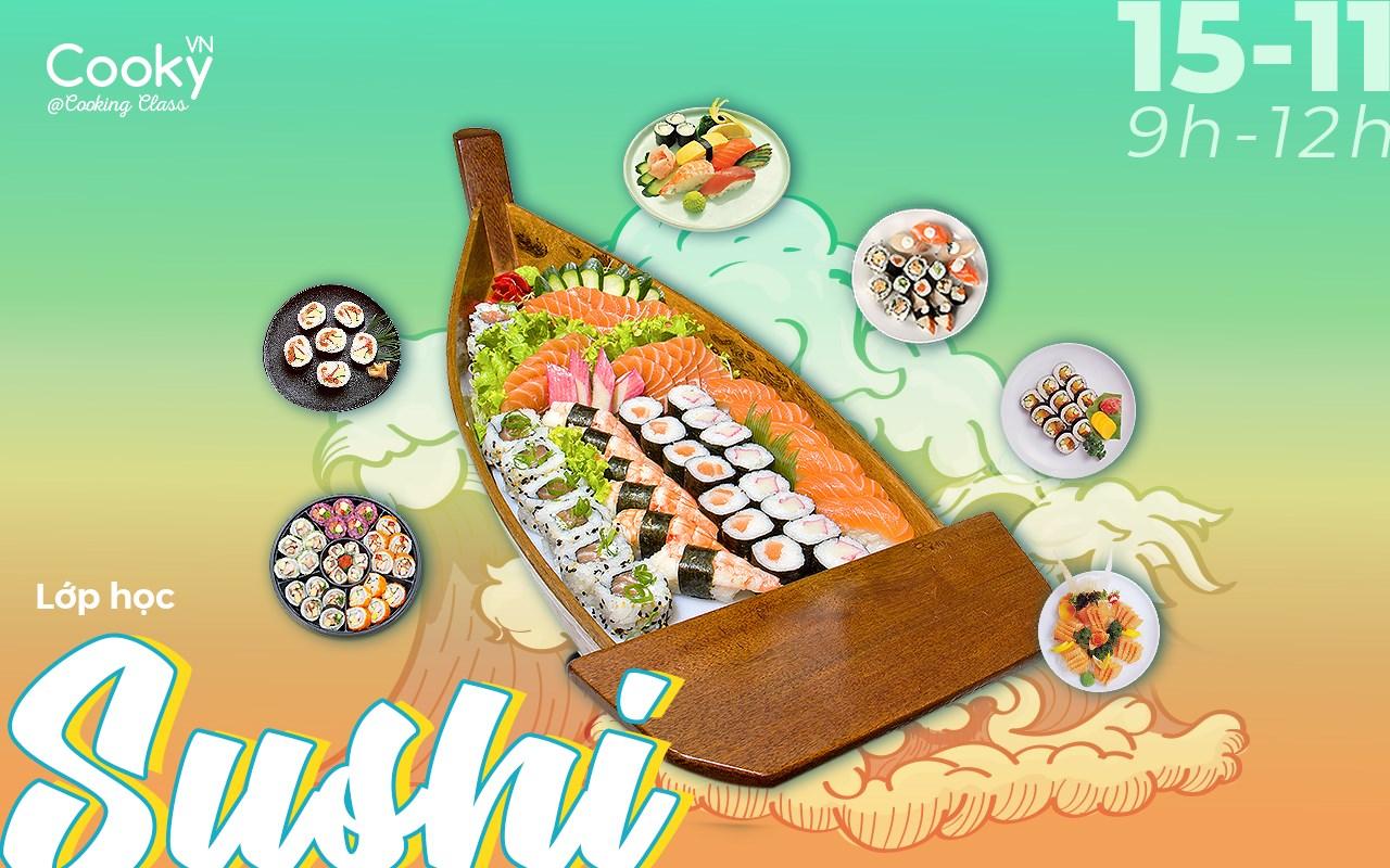Lớp Học Nấu Ăn: Sushi Nhật Bản