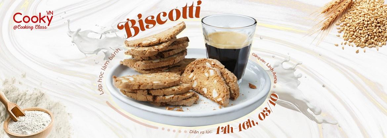 Lớp Học Làm Bánh: Biscotti