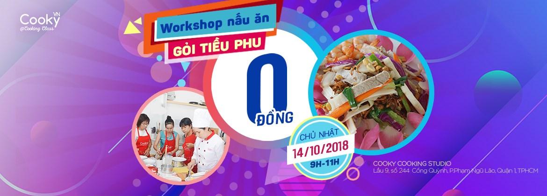 Workshop Miễn Phí Gỏi Tiều Phu
