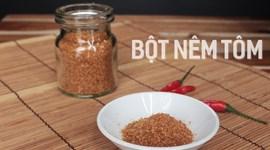 Cách làm bột nêm tôm tại nhà