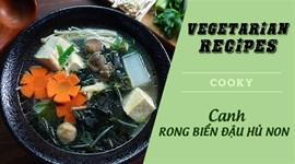 Cách nấu Canh rong biển đậu hũ chay