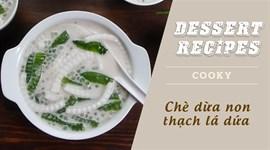 Cách nấu Chè dừa non thạch lá dứa