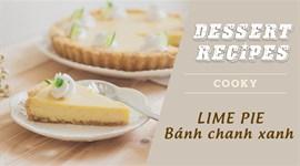 Cách làm bánh chanh - Lime Pie