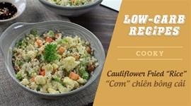 Cách làm Cơm bông cải trắng - Cauliflower fried rice