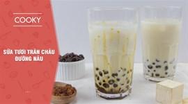 Cách làm Sữa tươi trân châu đường nâu
