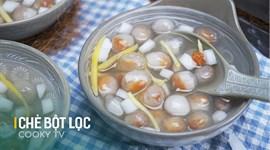 Cách làm chè bột lọc nhân dừa đậu phộng