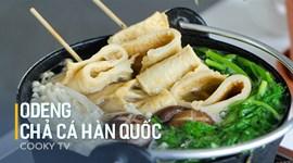Cách làm chả cá Hàn Quốc - Odeng