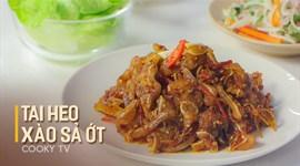 Cách làm Tai heo xào sả ớt