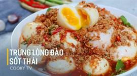 Cách làm món trứng lòng đào sốt Thái