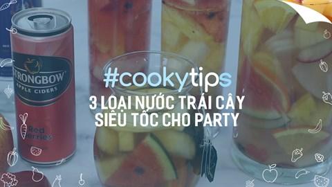 Cách pha 3 loại Nước trái cây siêu tốc cho buổi tiệc